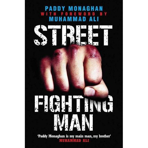 Street Fighting Man - by  Paddy Monaghan (Paperback) - image 1 of 1