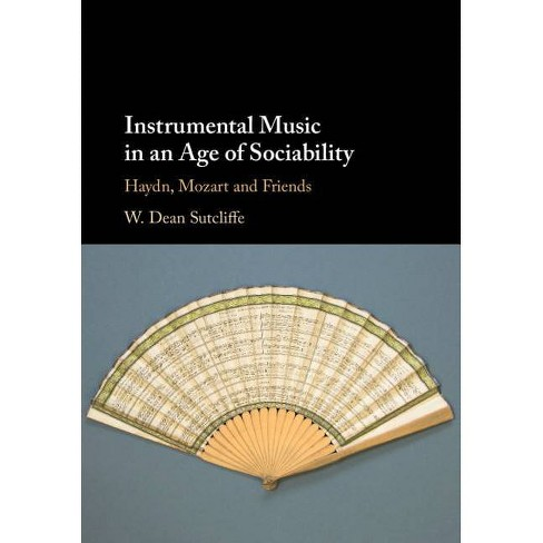 Instrumental Music in an Age of Sociability - by  W Dean Sutcliffe (Hardcover) - image 1 of 1