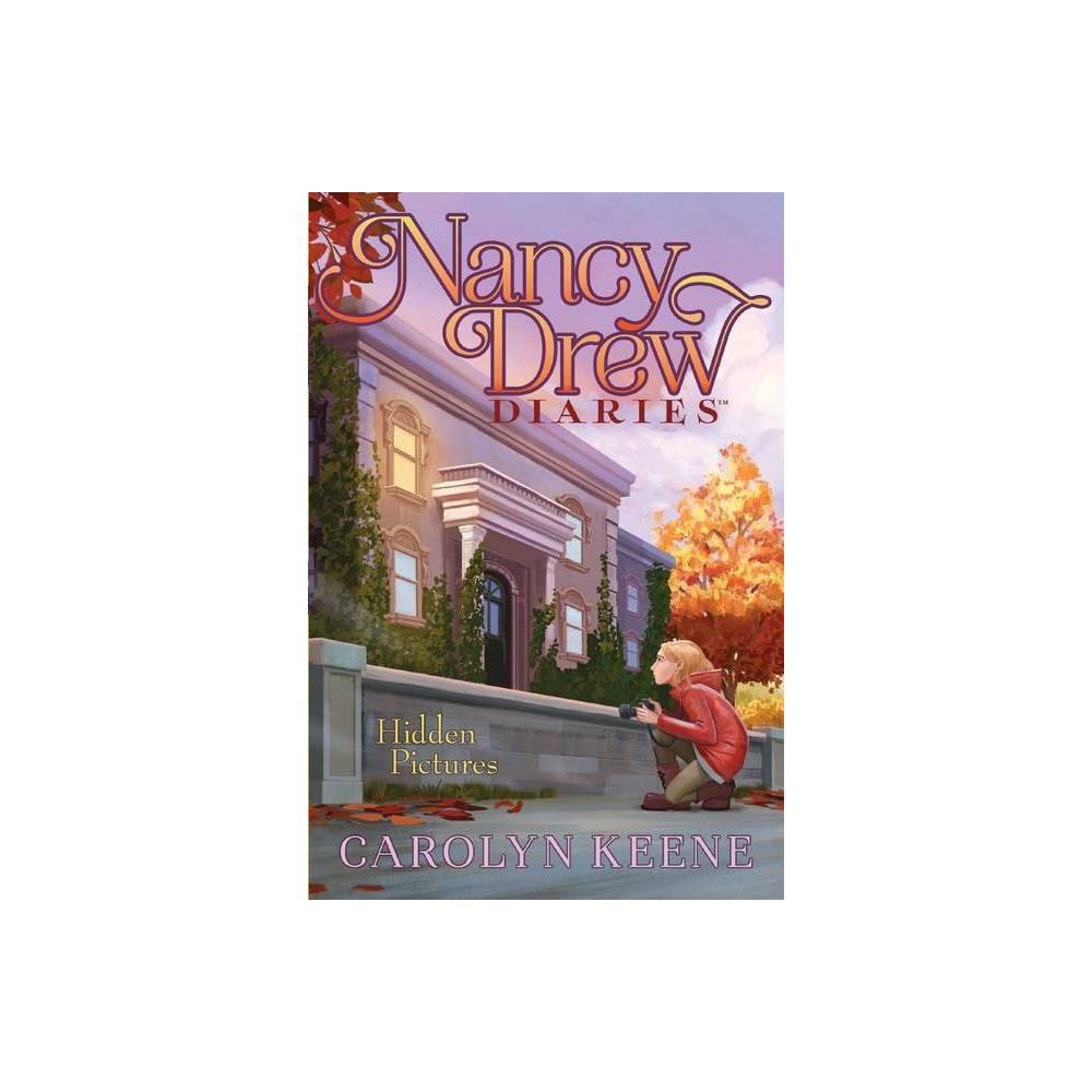 Hidden Pictures Volume 19 Nancy Drew Diaries By Carolyn Keene Paperback