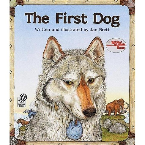 The First Dog - by  Jan Brett (Paperback) - image 1 of 1