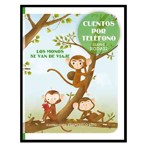 Los monos se van de viaje / The Monkeys Go on a Trip (Hardcover) (Gianni Rodari) - image 1 of 1
