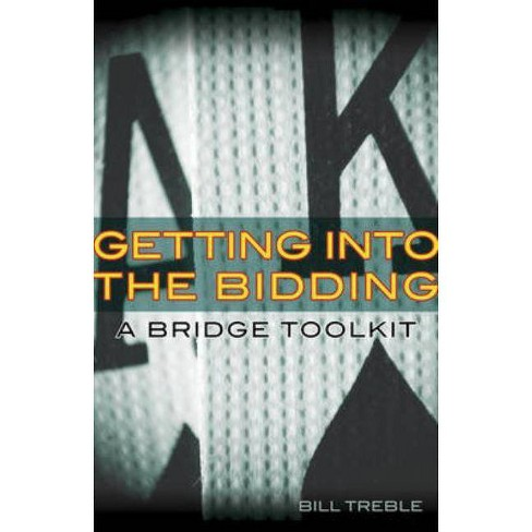 Getting Into the Bidding - by  Bill Treble (Paperback) - image 1 of 1