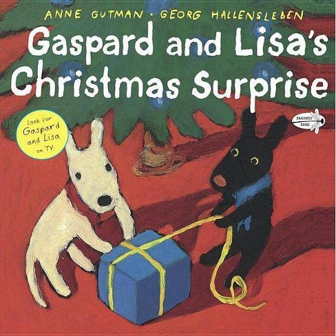 Gaspard and Lisa's Christmas Surprise - by  Anne Gutman (Paperback) - image 1 of 1