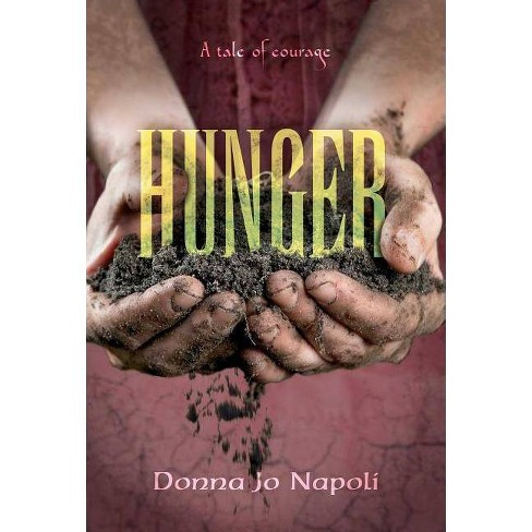 Hunger - by  Donna Jo Napoli (Hardcover) - image 1 of 1