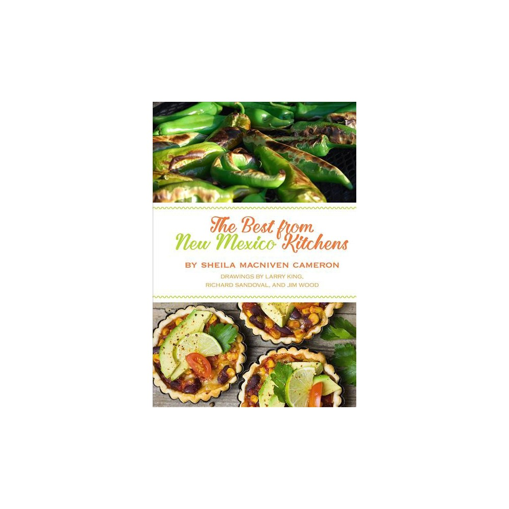 Best from New Mexico Kitchens - by Sheila MacNiven Cameron (Paperback)