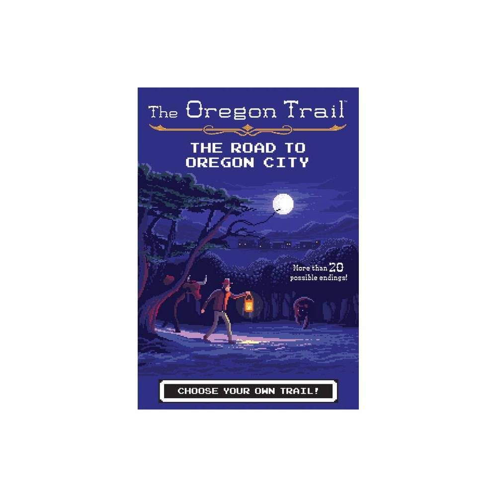 The Road To Oregon City Volume 4 Oregon Trail By Jesse Wiley Hardcover