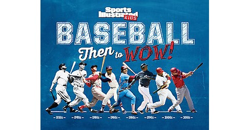Baseball : Then to Wow! (Hardcover) - image 1 of 1