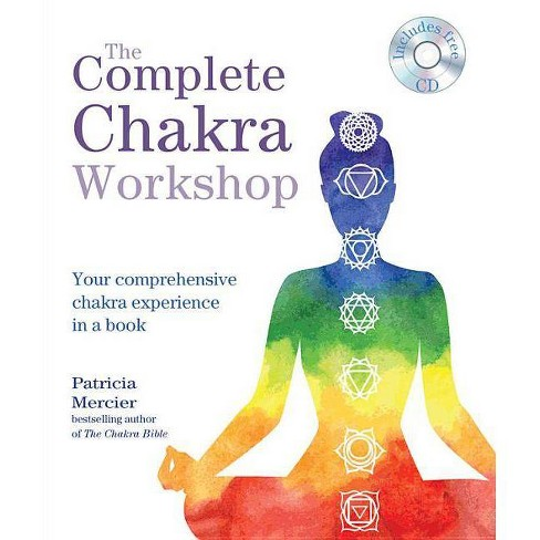 The Complete Chakra Workshop - by  Patricia Mercier (Paperback) - image 1 of 1