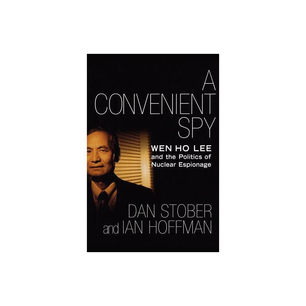A Convenient Spy By Dan Stober Ian Hoffman Paperback