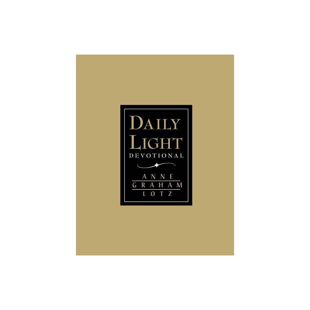 Daily Light Devotional By Anne Graham Lotz Hardcover