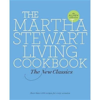 The Martha Stewart Living Cookbook - (Hardcover)