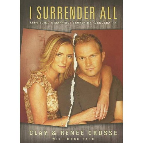 I Surrender All - by  Clay Crosse (Paperback) - image 1 of 1