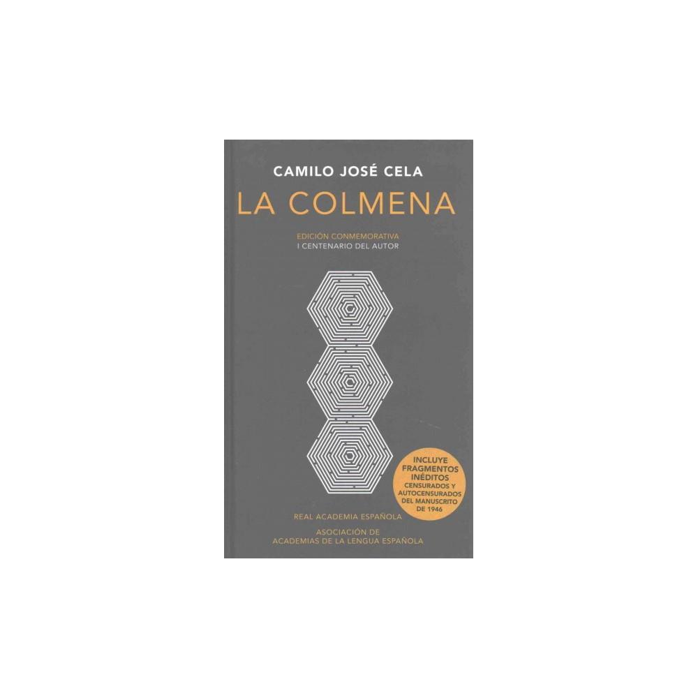 La colmena/ The Hive (Hardcover) (Camilo Josu00e9 Cela)
