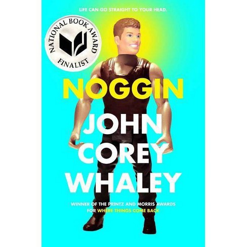 Noggin - by  John Corey Whaley (Hardcover) - image 1 of 1