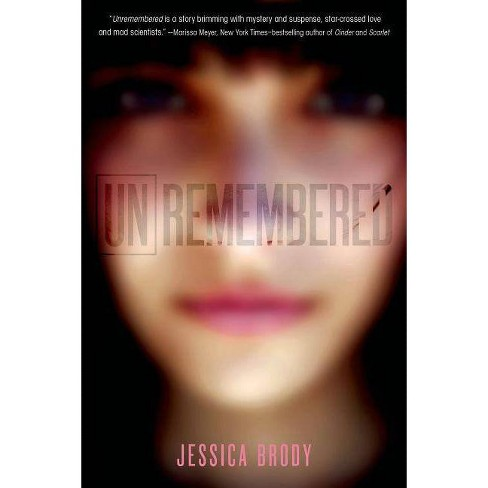 Unremembered - (Unremembered Trilogy) by  Jessica Brody (Paperback) - image 1 of 1