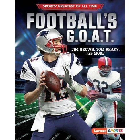 Football's G.O.A.T. - (Sports' Greatest of All Time (Lerner (Tm) Sports)) by  Joe Levit (Hardcover) - image 1 of 1