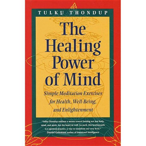 The Healing Power of Mind - (Buddhayana S) by  Tulku Thondup (Paperback) - image 1 of 1