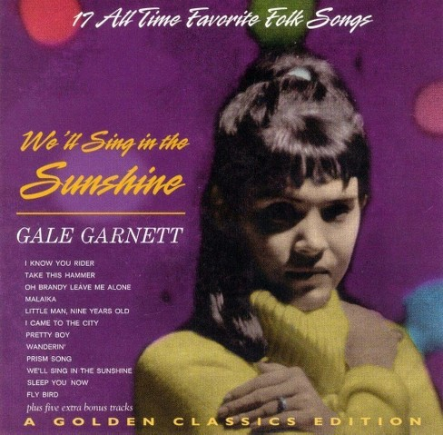 Gale garnett - We'll sing in the sunshine (CD) - image 1 of 1