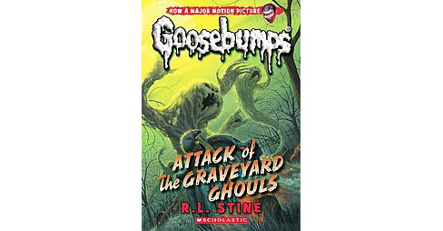 Attack of the Graveyard Ghouls (Media Tie In, Reissue) (Paperback) (R. L. Stine) - image 1 of 1