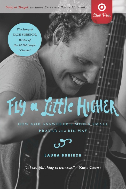 Fly a Little Higher by Laura Sobiech (Target Club Pick Holiday 2014) (Paperback) by Laura Sobiech - image 1 of 1