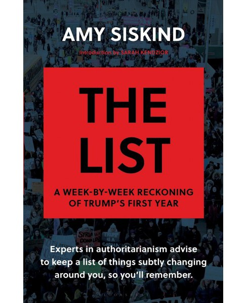 List : A Week-by-Week Reckoning of Trump's First Year -  by Amy Siskind (Hardcover) - image 1 of 1