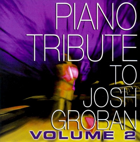 Various - Piano tribute to josh groban vol 2 (CD) - image 1 of 1