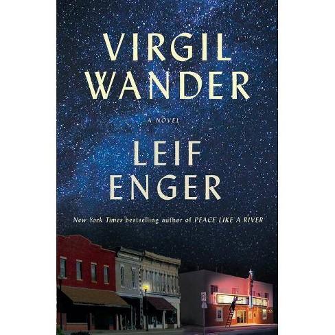 Virgil Wander - by  Leif Enger (Paperback) - image 1 of 1
