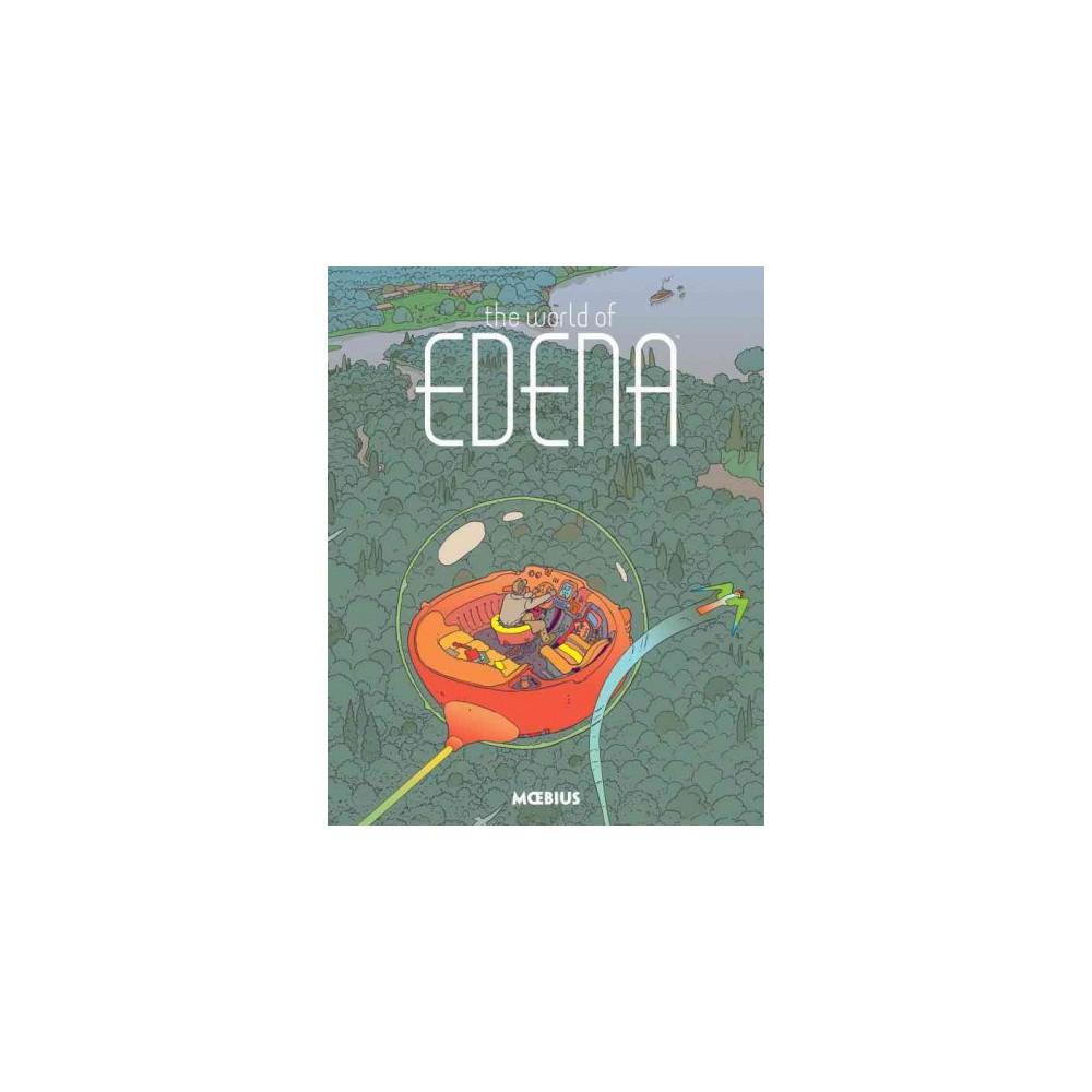 World of Edena (Hardcover) (Moebius)
