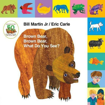 Lift-The-Tab: Brown Bear, Brown Bear, What Do You See? 50th Anniversary Edition - (Brown Bear and Friends)by Bill Martin (Board Book)