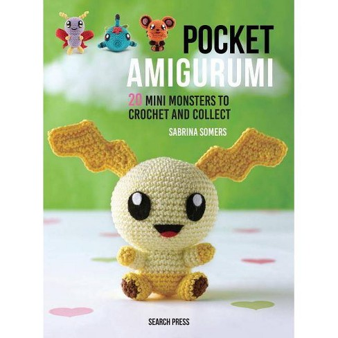Pocket Amigurumi - by  Sabrina Somers (Hardcover) - image 1 of 1