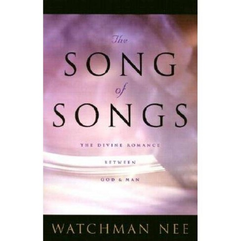 Song of Songs - by  Watchman Nee (Paperback) - image 1 of 1