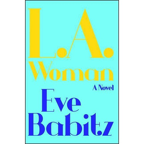 L.A.Woman - by  Eve Babitz (Paperback) - image 1 of 1
