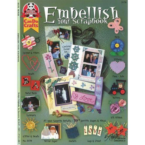 Embellish Your Scrapbook - by  Suzanne McNeill (Paperback) - image 1 of 1