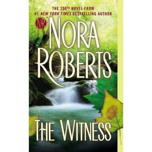 The Witness (Mass Market Paperback) by Nora Roberts - image 1 of 1