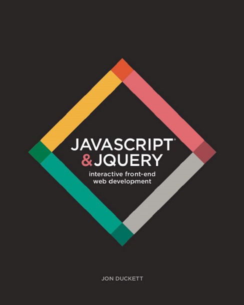 Javascript & jQuery : Interactive Front-End Web Development (Paperback) (Jon Duckett) - image 1 of 1