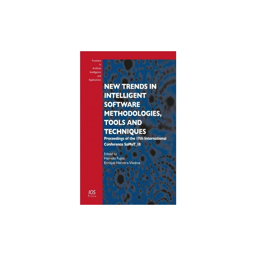 New Trends in Intelligent Software Methodologies, Tools and Techniques : Proceedings of the 17th