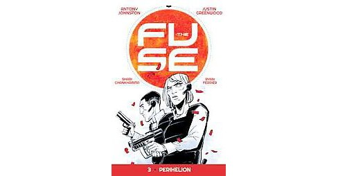 The Fuse 3 ( The Fuse) (Paperback) - image 1 of 1