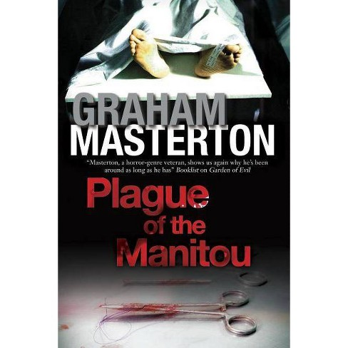 Plague of the Manitou - by  Graham Masterton (Hardcover) - image 1 of 1