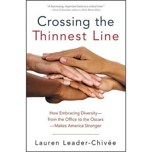 Crossing the Thinnest Line - by  Lauren Leader-Chivee (Paperback) - image 1 of 1