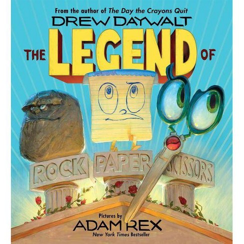 The Legend of Rock Paper Scissors (School And Library) by Drew Daywalt - image 1 of 1