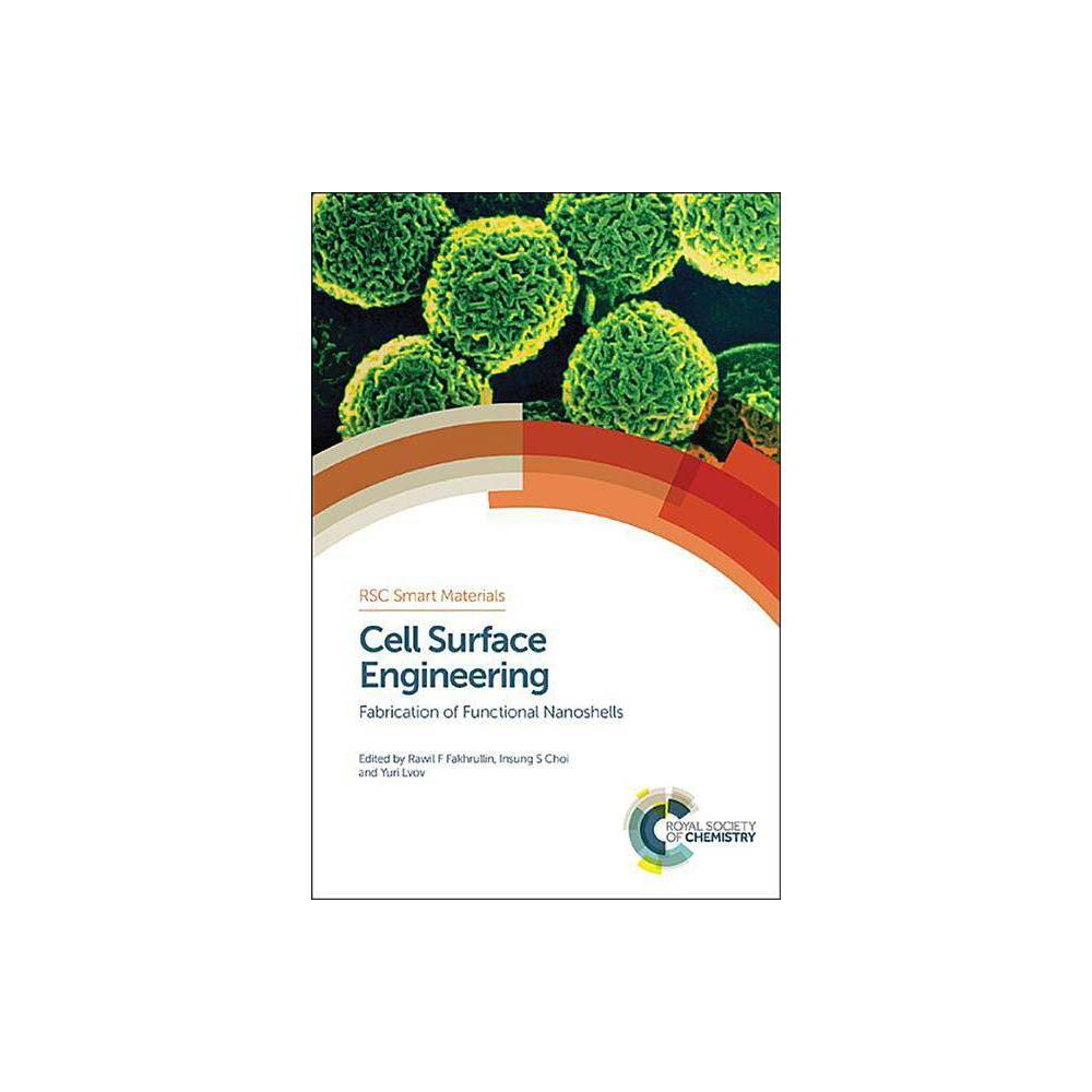 Cell Surface Engineering - (Rsc Smart Materials) (Hardcover)