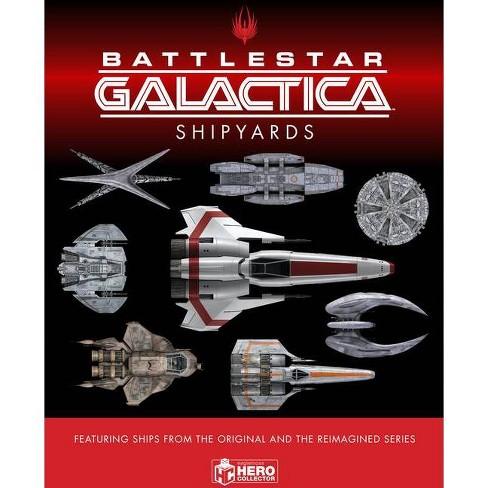 The Ships of Battlestar Galactica - by  Jo Bourne & Neil Kelly & Richard Mead & Alice Peebles - image 1 of 1