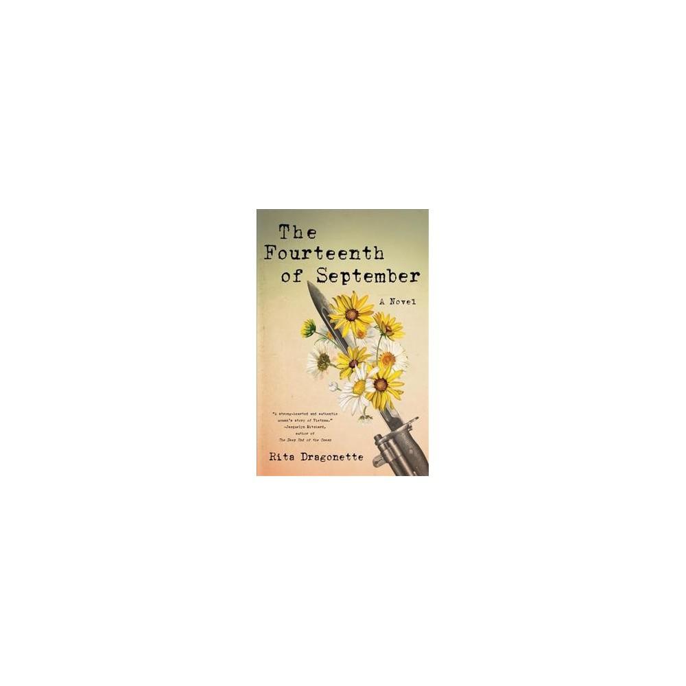 Fourteenth of September - by Rita Dragonette (Paperback)