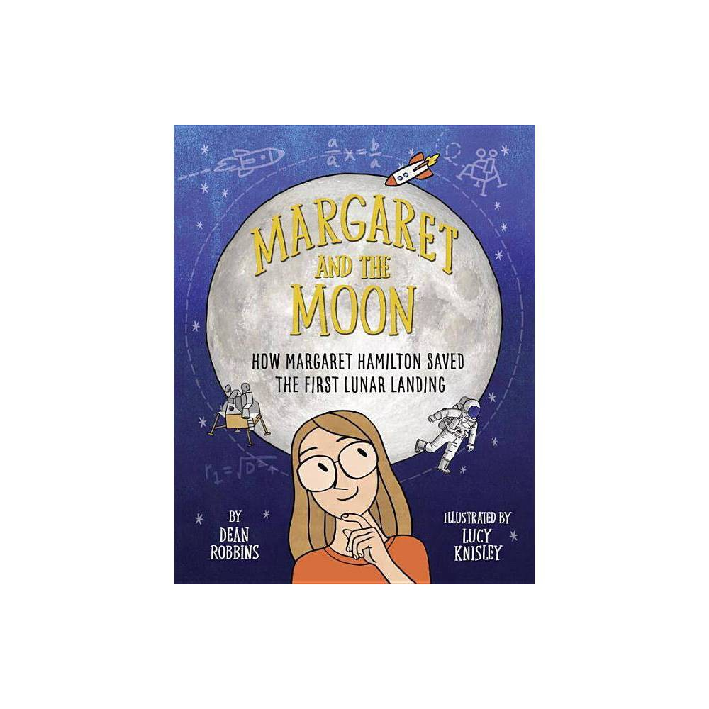 Margaret And The Moon By Dean Robbins Hardcover