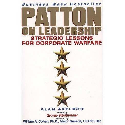 Patton on Leadership - by  Alan Axelrod (Paperback) - image 1 of 1