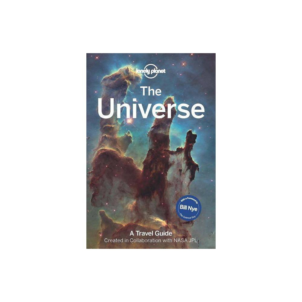 The Universe Lonely Planet By Lonely Planet Hardcover
