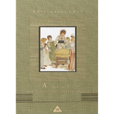 A Apple Pie and Traditional Nursery Rhymes - (Everyman's Library Children's Classics) by  Kate Greenaway (Hardcover)