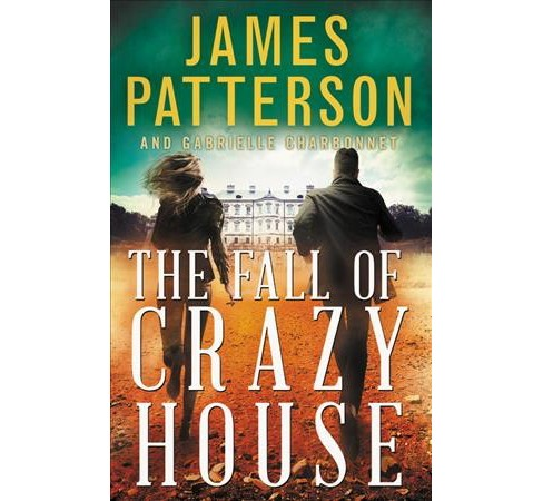 Fall of Crazy House -  (Crazy House) by James Patterson & Gabrielle Charbonnet (Hardcover) - image 1 of 1