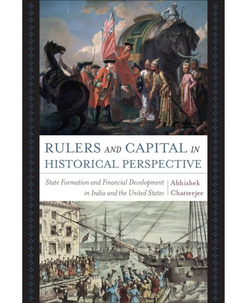 Rulers and Capital in Historical Perspective : State Formation and Financial Development in India and - image 1 of 1