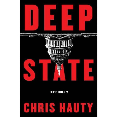 Deep State, 1 - (A Hayley Chill Thriller) by  Chris Hauty (Hardcover) - image 1 of 1